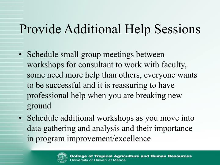 Provide Additional Help Sessions