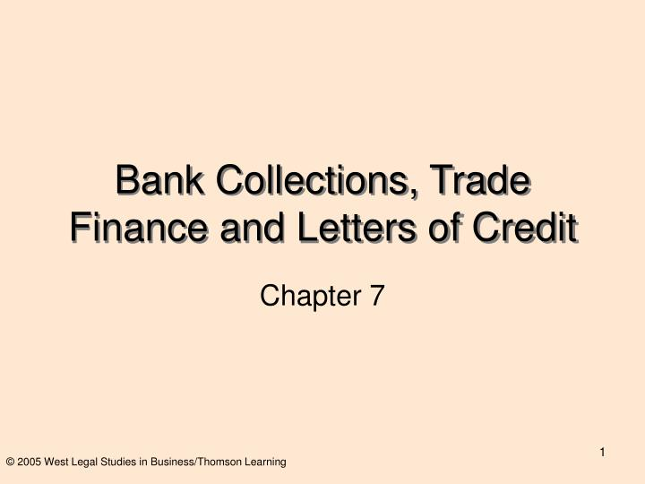 Bank collections trade finance and letters of credit