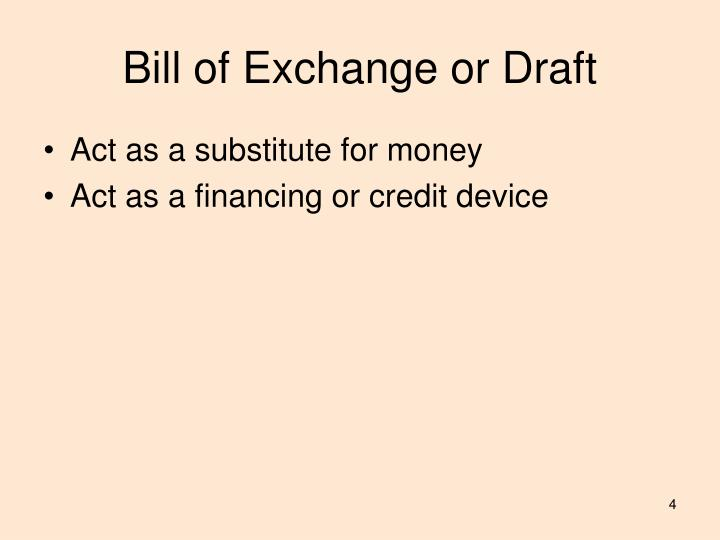 Bill of Exchange or Draft