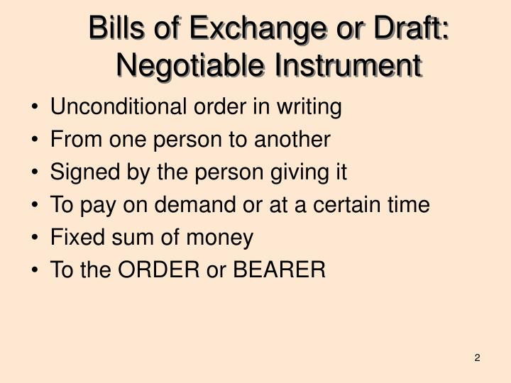 Bills of Exchange or Draft: Negotiable Instrument