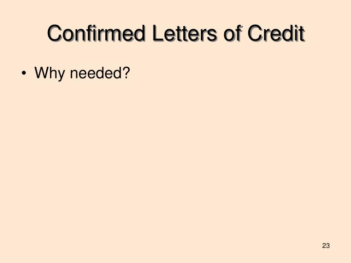 Confirmed Letters of Credit