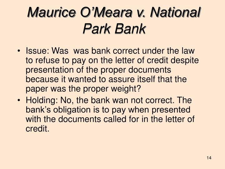 Maurice O'Meara v. National Park Bank