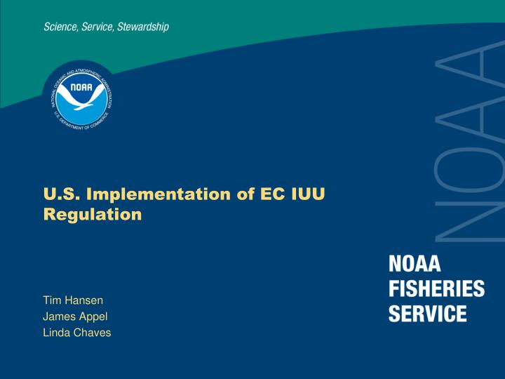 U s implementation of ec iuu regulation