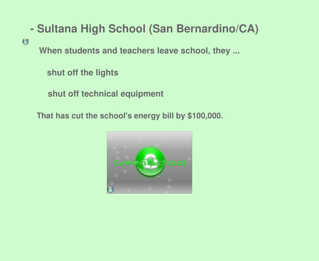 - Sultana High School (San Bernardino/CA)