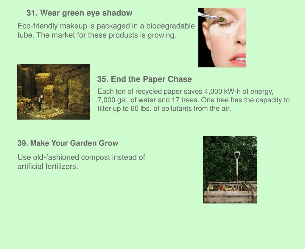 31. Wear green eye shadow
