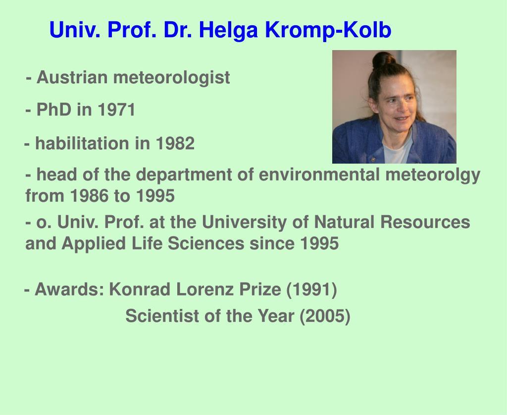 Univ. Prof. Dr. Helga Kromp-Kolb