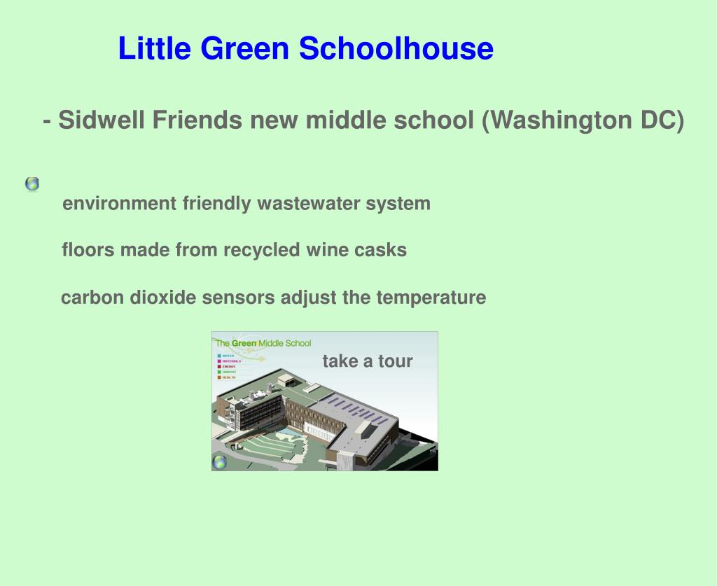 - Sidwell Friends new middle school (Washington DC)
