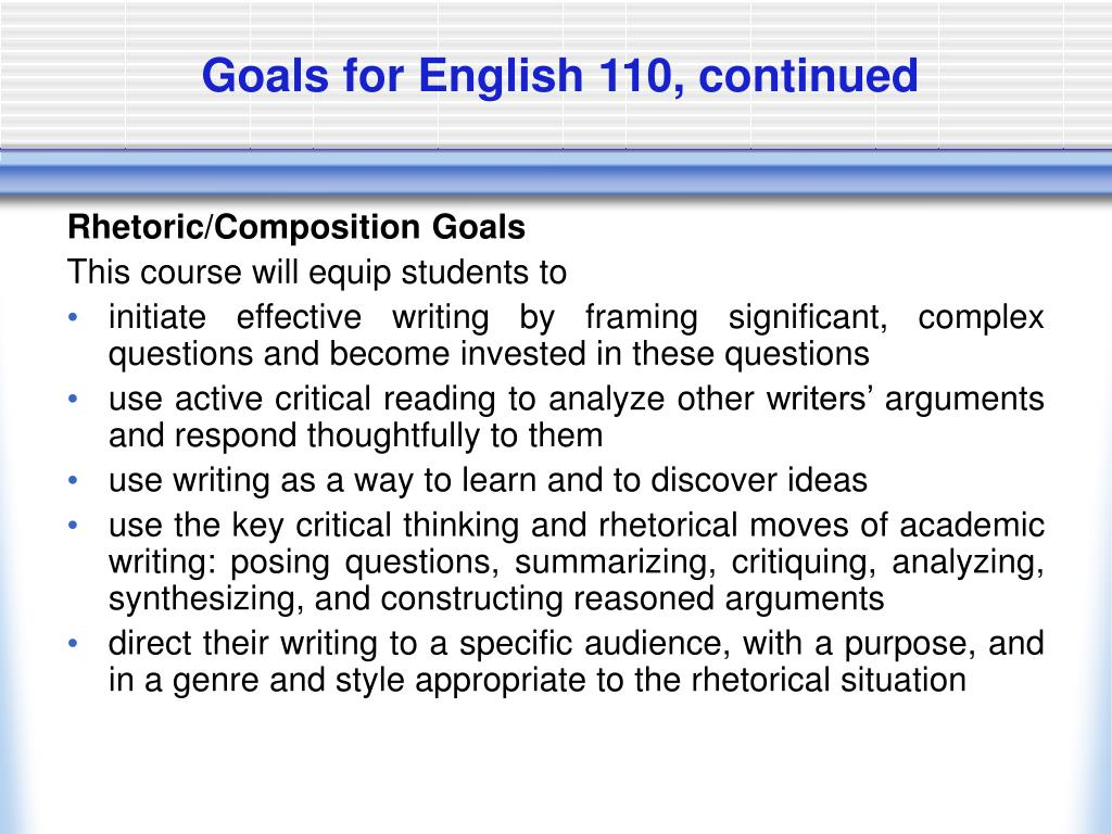 Goals for English 110, continued