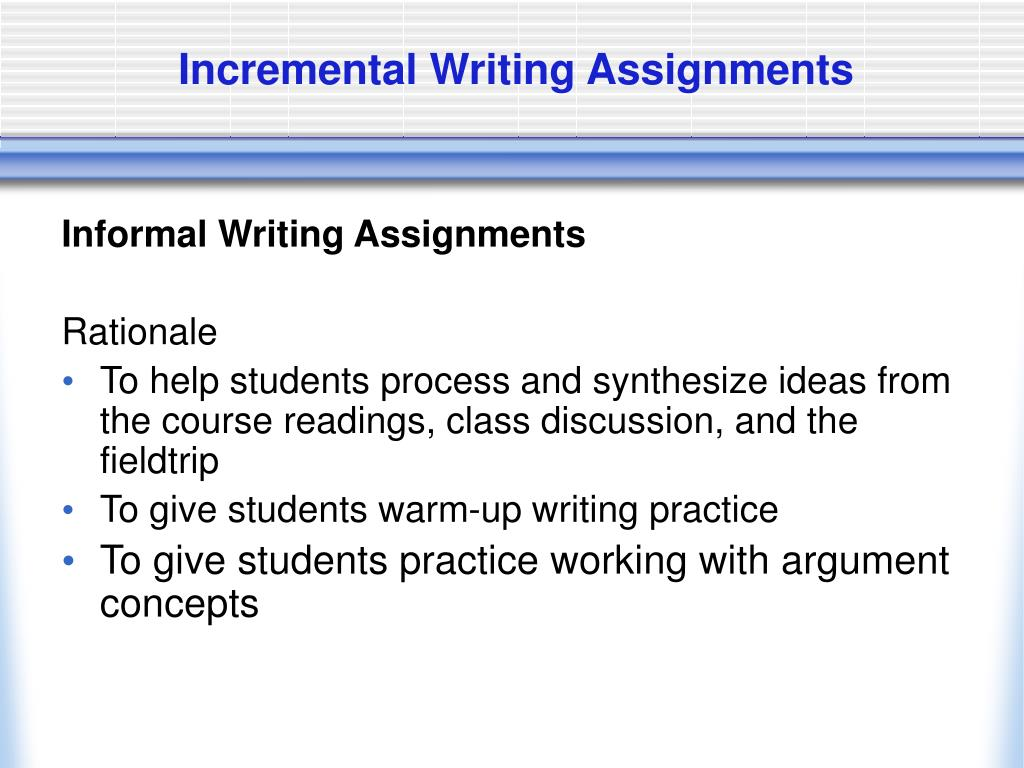 Incremental Writing Assignments