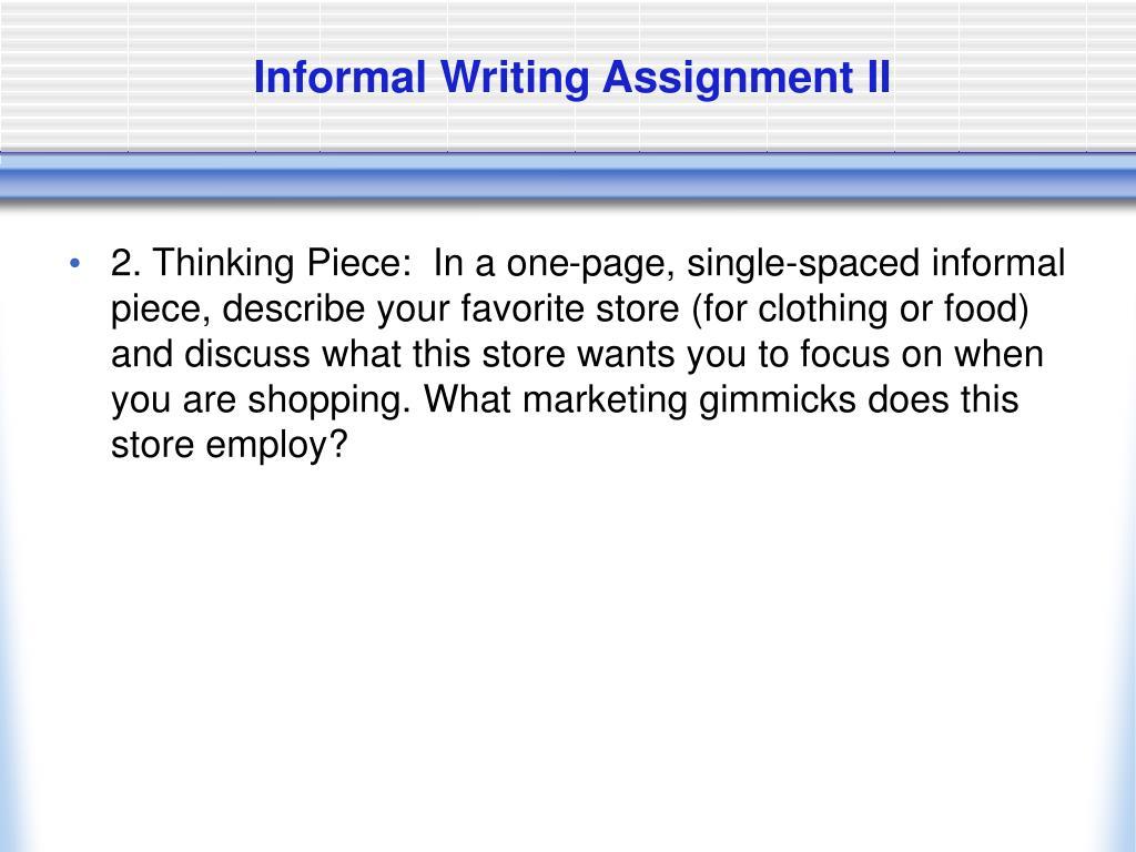 Informal Writing Assignment II