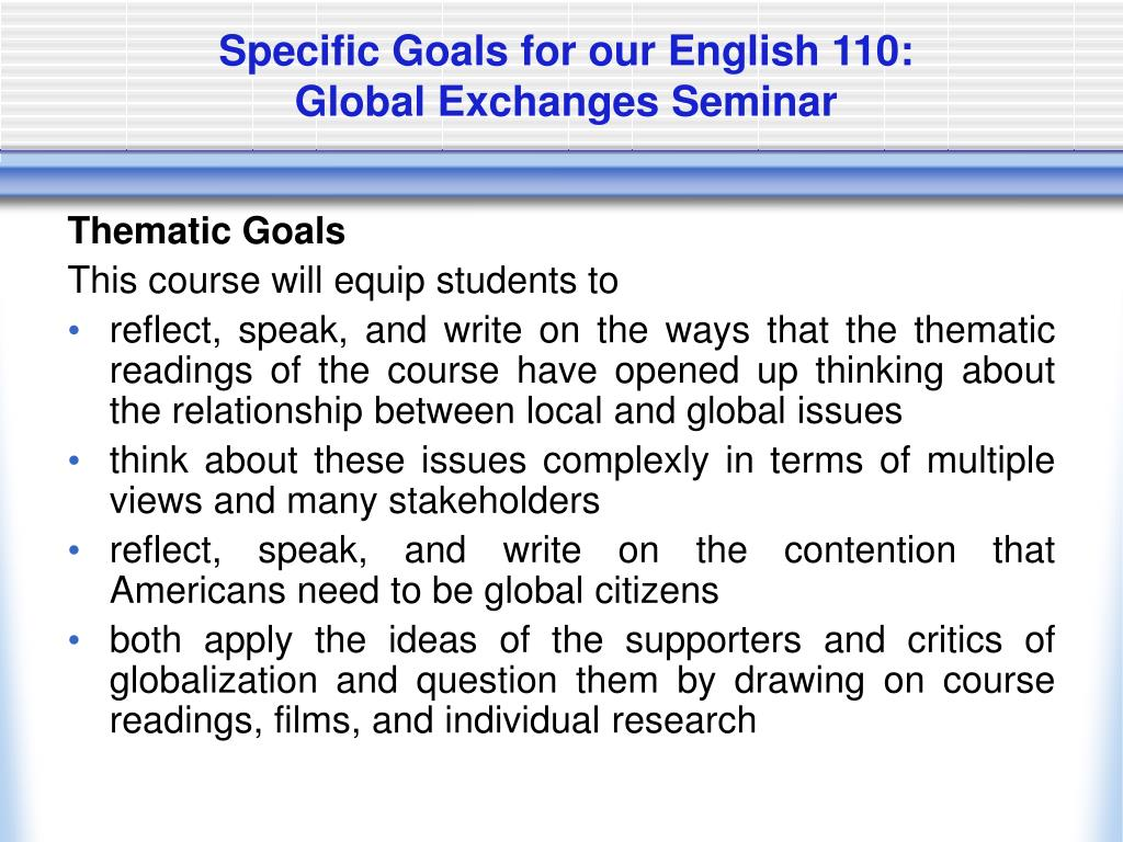 Specific Goals for our English 110: