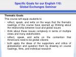 specific goals for our english 110 global exchanges seminar