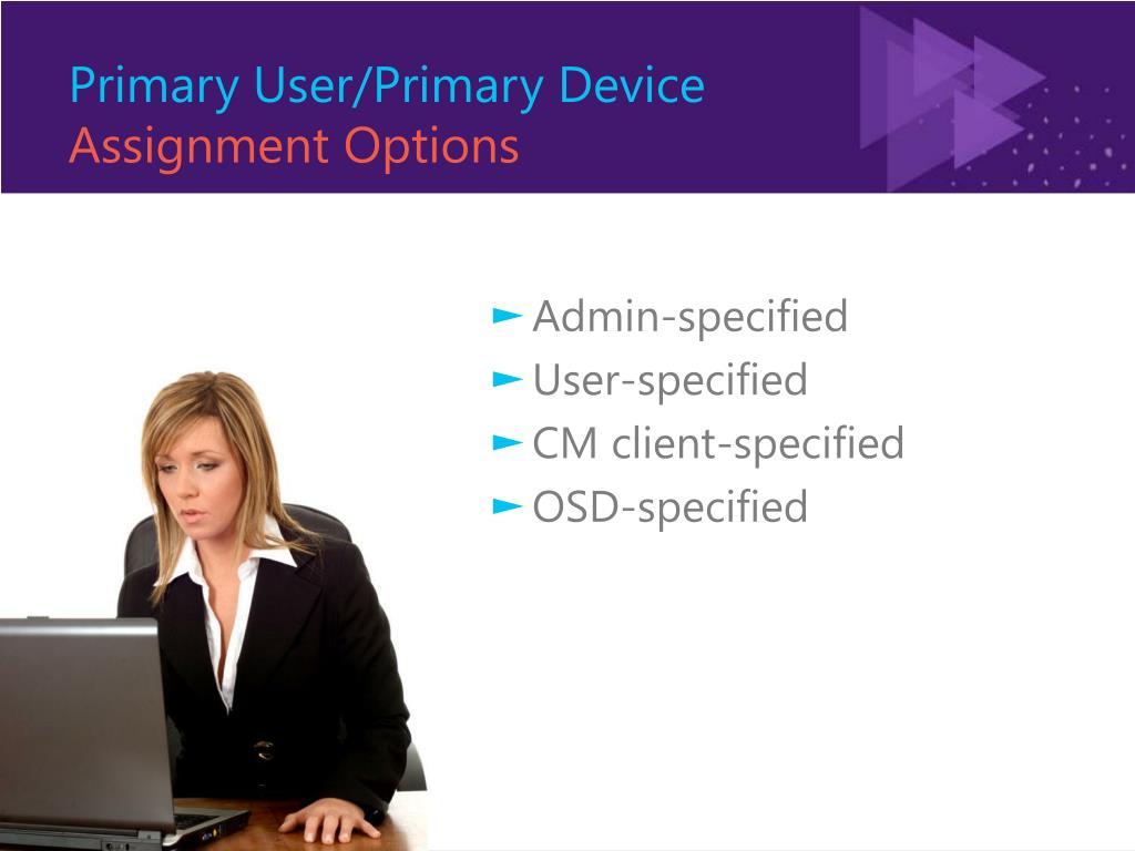 Primary User/Primary