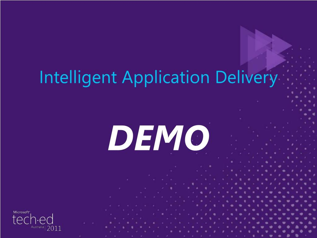 Intelligent Application Delivery