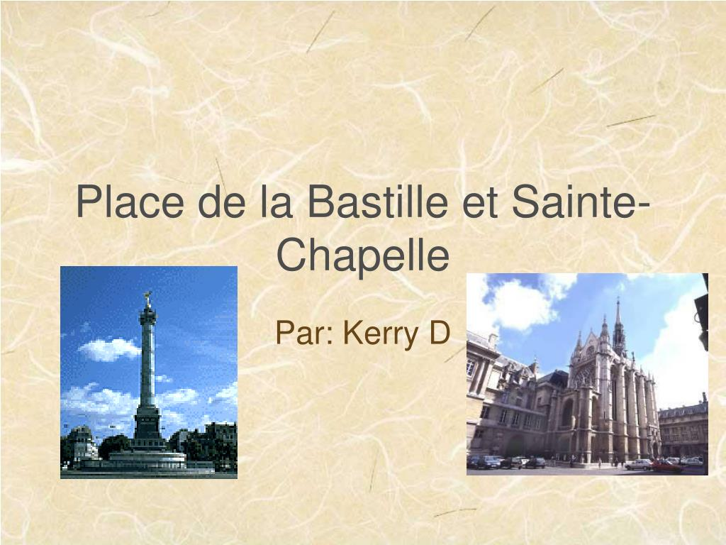 Place de la Bastille et Sainte-Chapelle