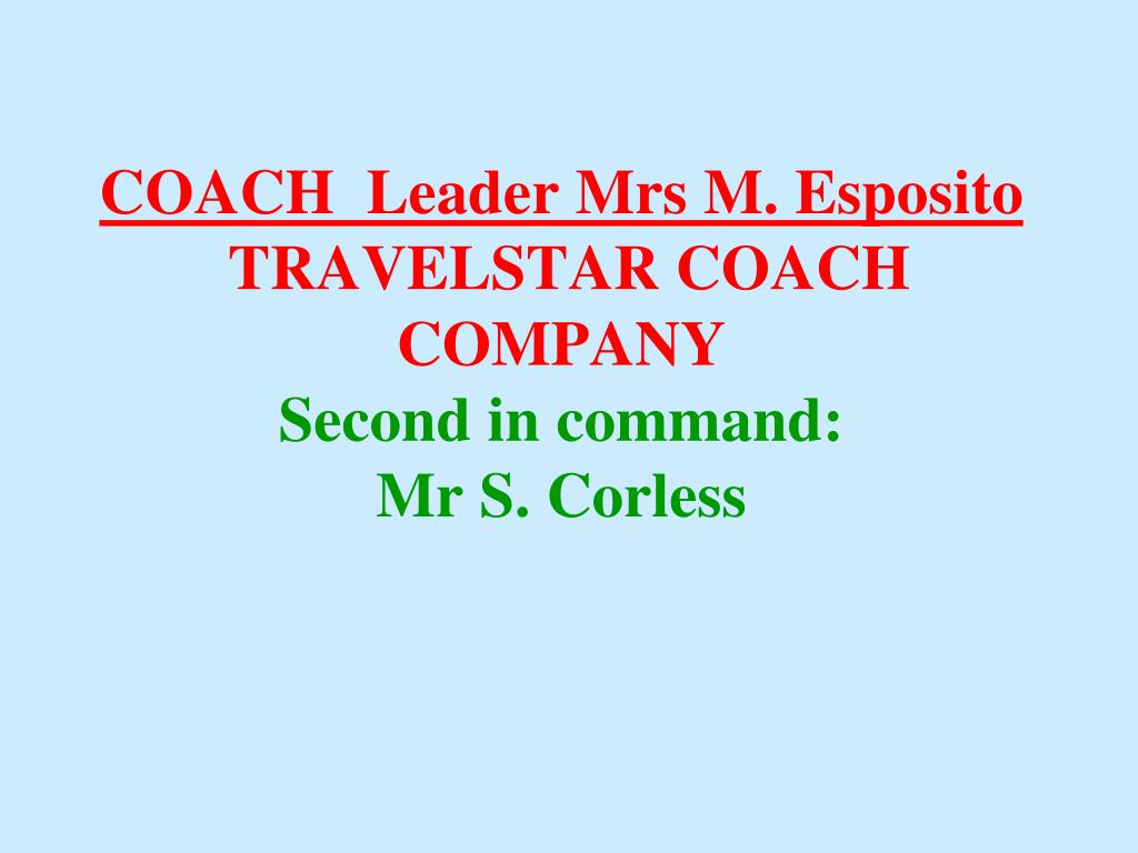 COACH  Leader Mrs M. Esposito