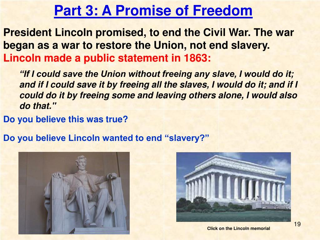 Part 3: A Promise of Freedom