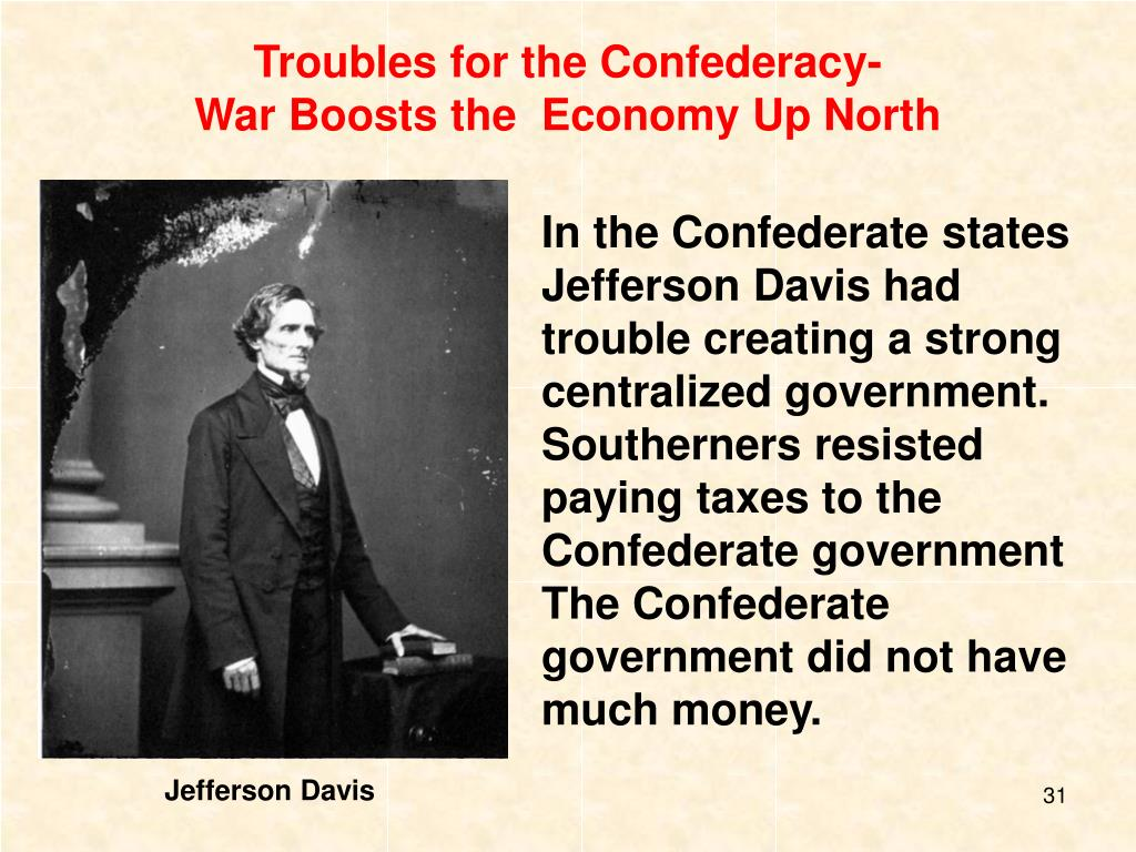 Troubles for the Confederacy-