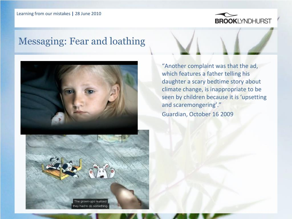 Messaging: Fear and loathing