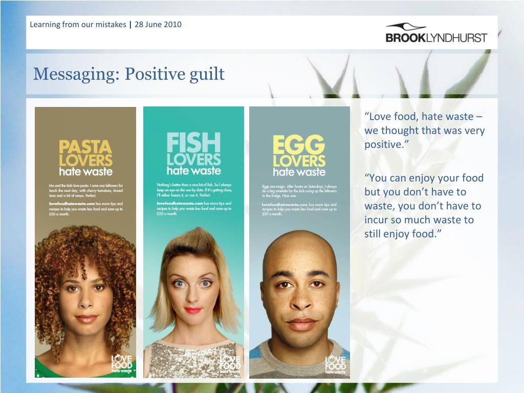 Messaging: Positive guilt