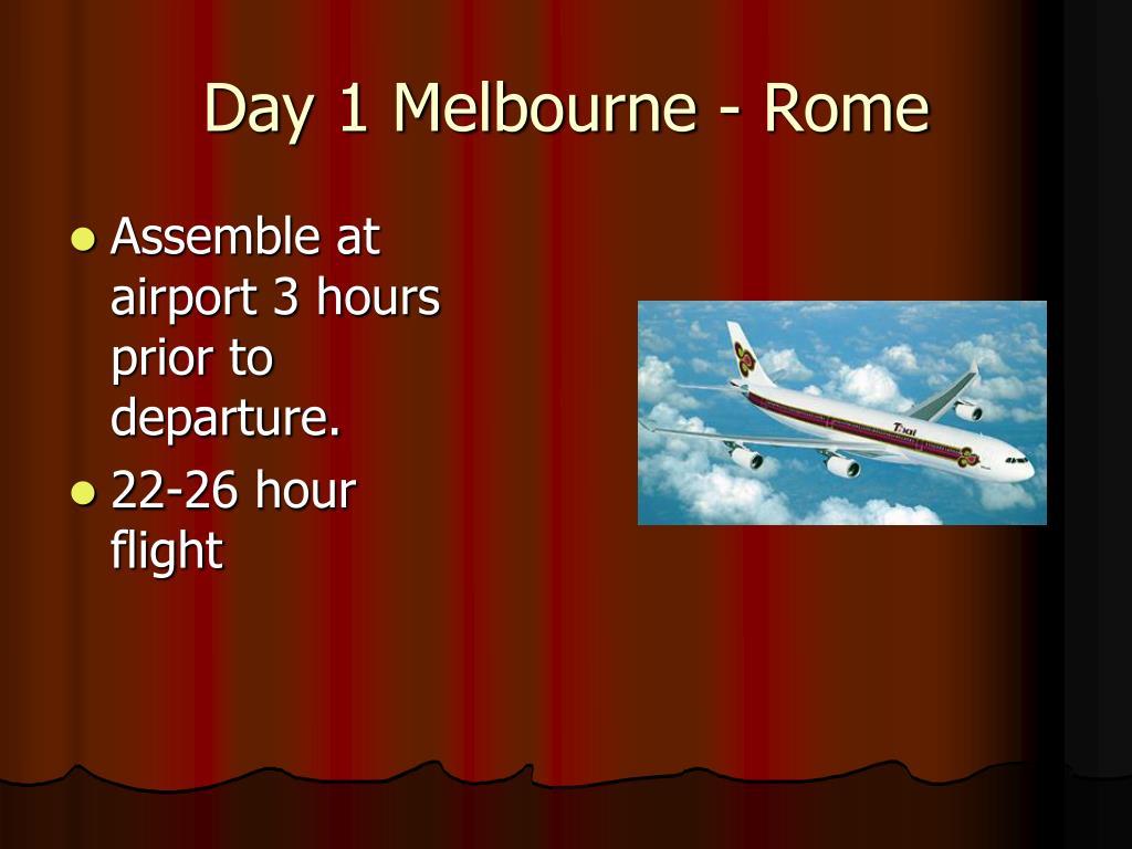 Day 1 Melbourne - Rome