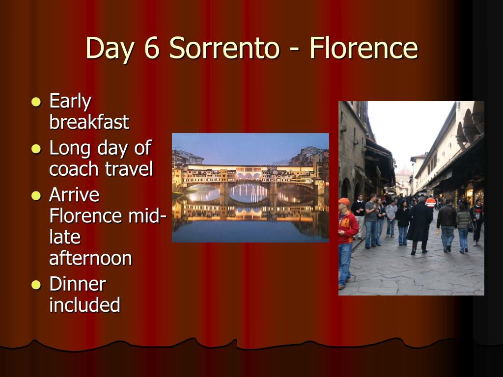 Day 6 Sorrento - Florence