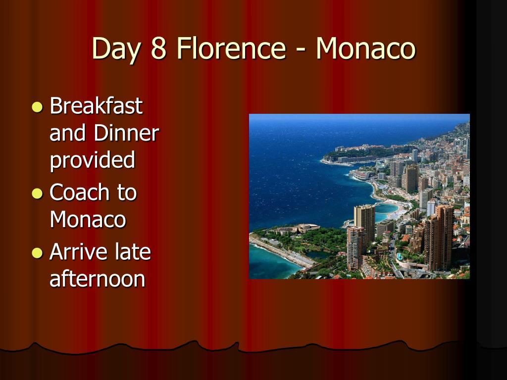 Day 8 Florence - Monaco