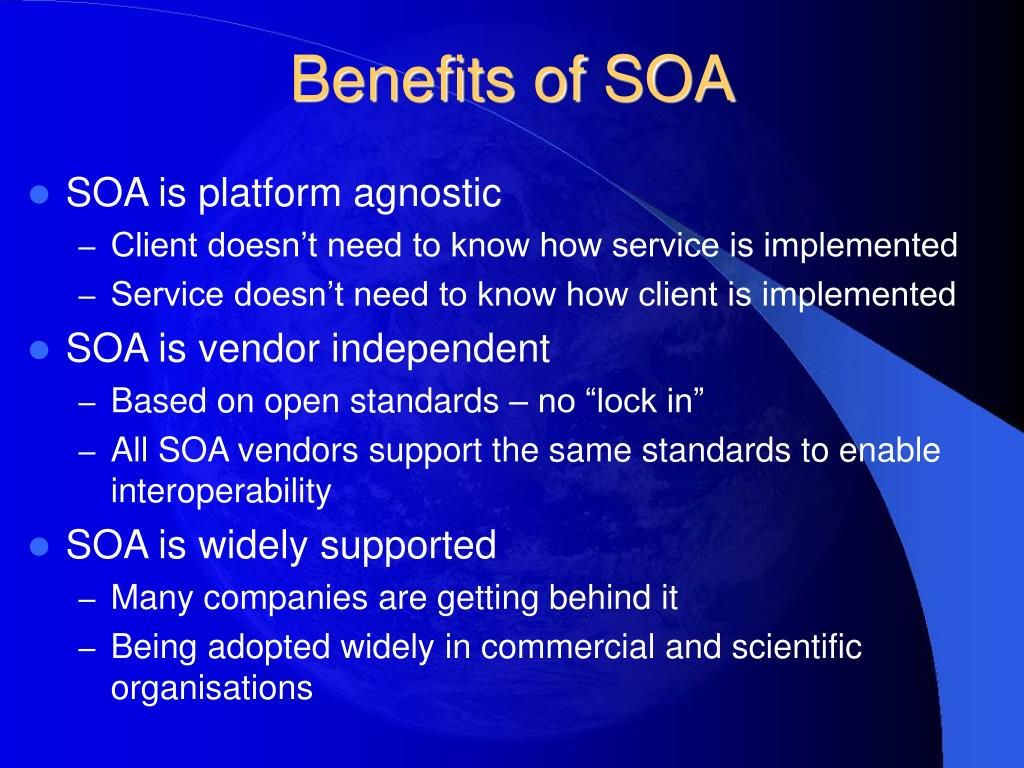 Benefits of SOA