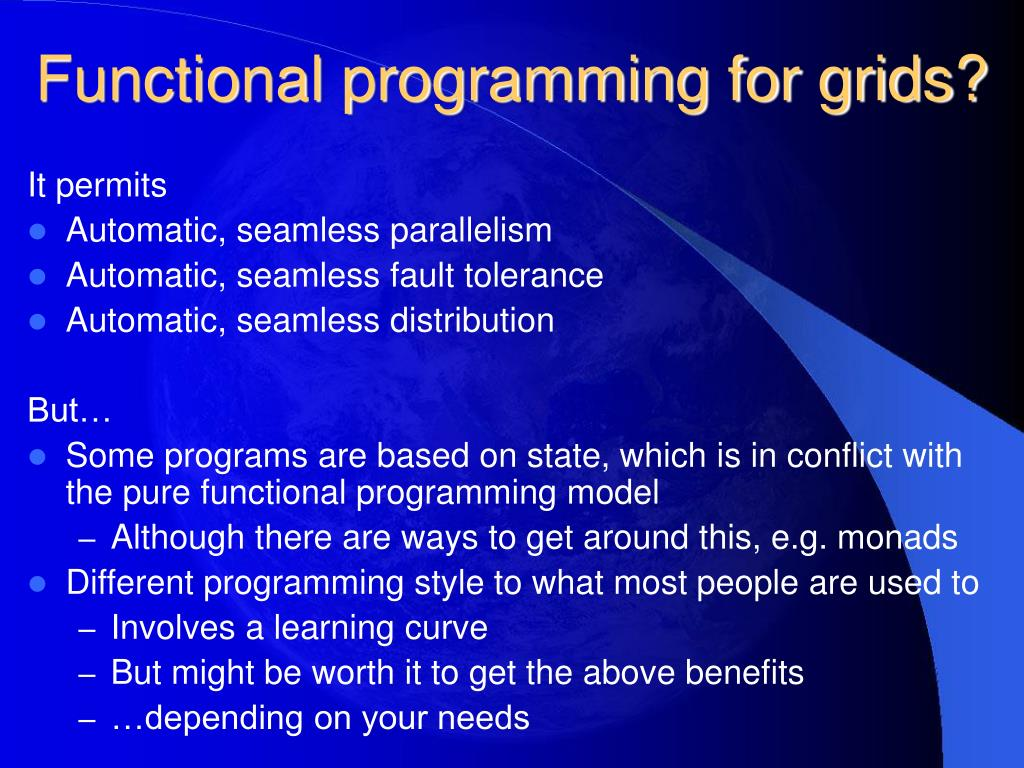Functional programming for grids?