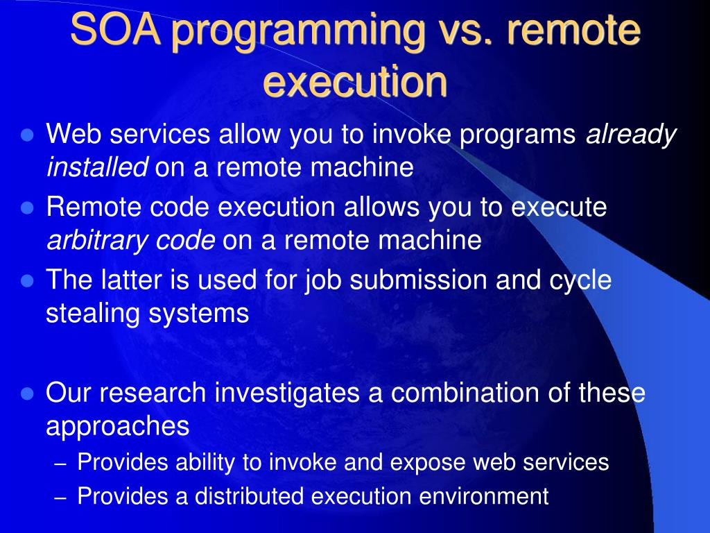 SOA programming vs. remote execution
