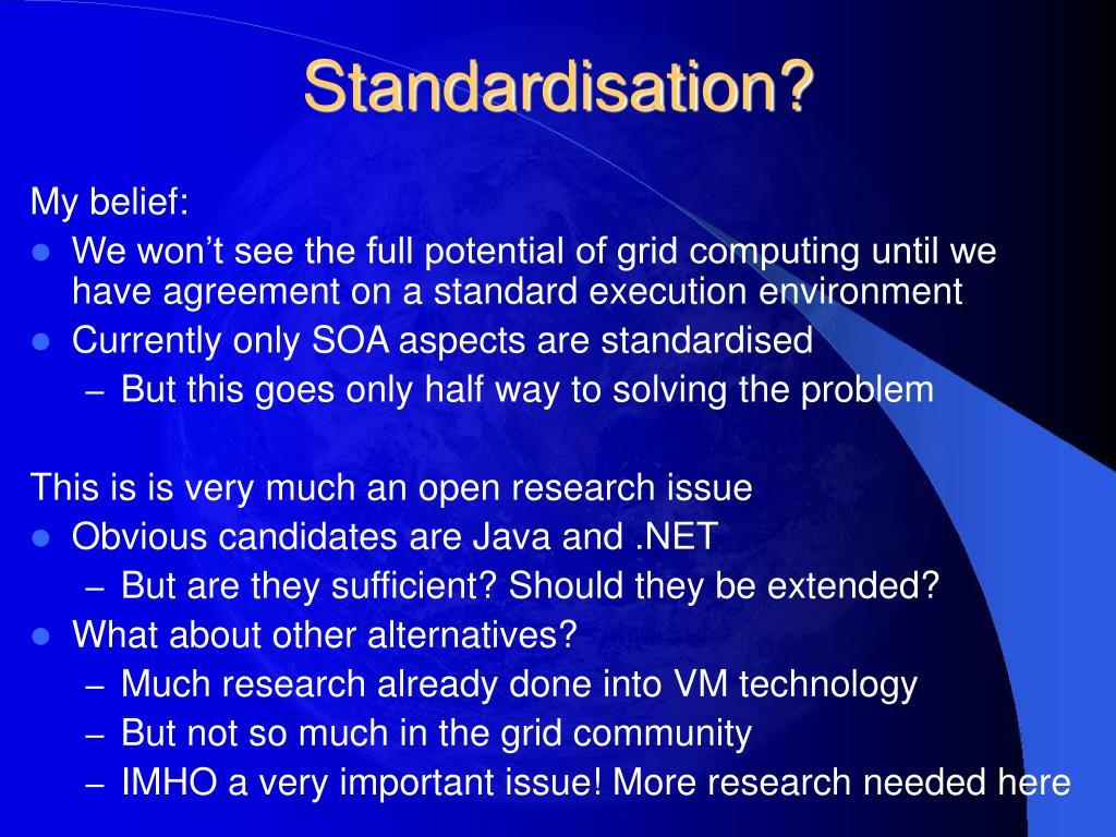 Standardisation?