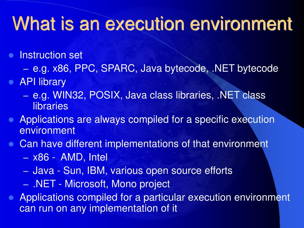 What is an execution environment