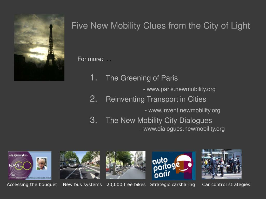 Five New Mobility Clues from the City of Light