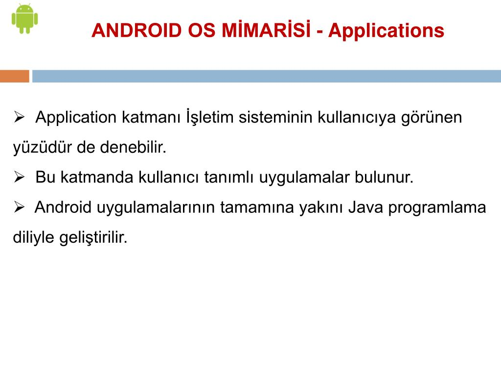 ANDROID OS MİMARİSİ - Applications