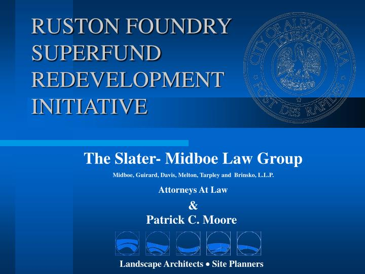 Ruston foundry superfund redevelopment initiative