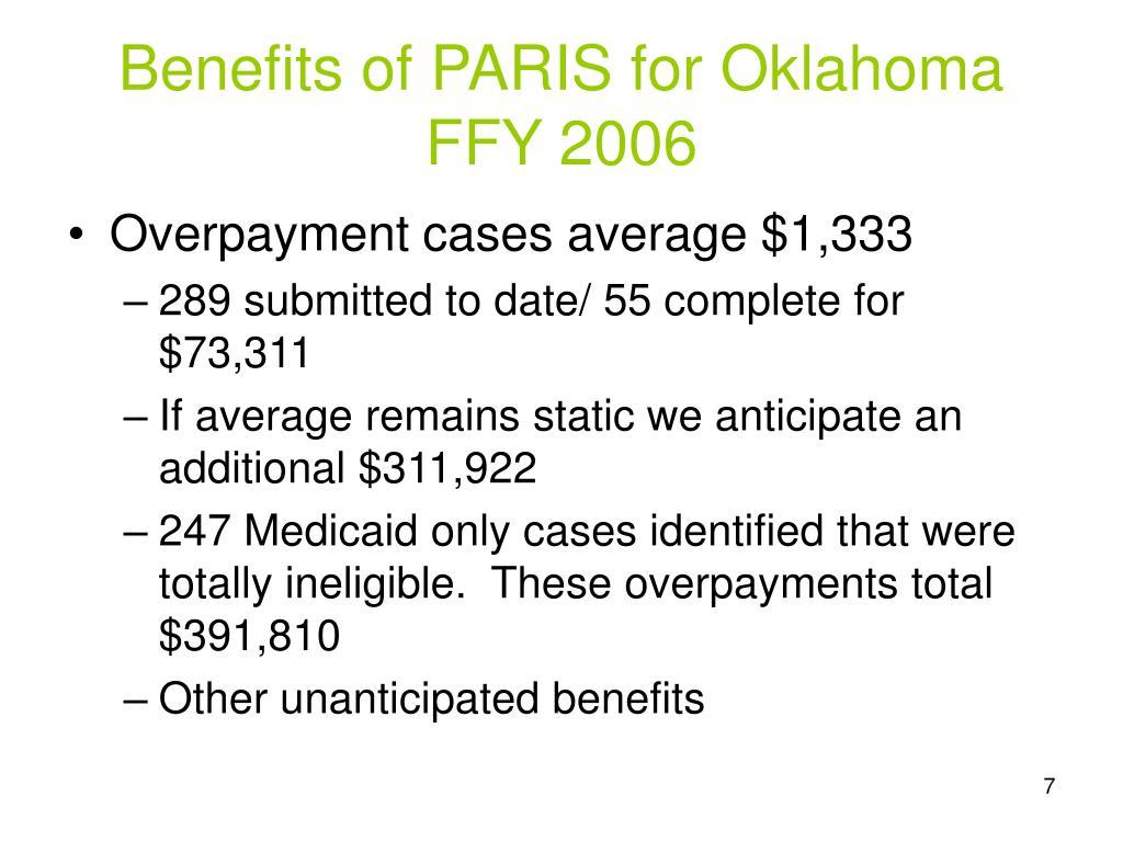 Benefits of PARIS for Oklahoma FFY 2006
