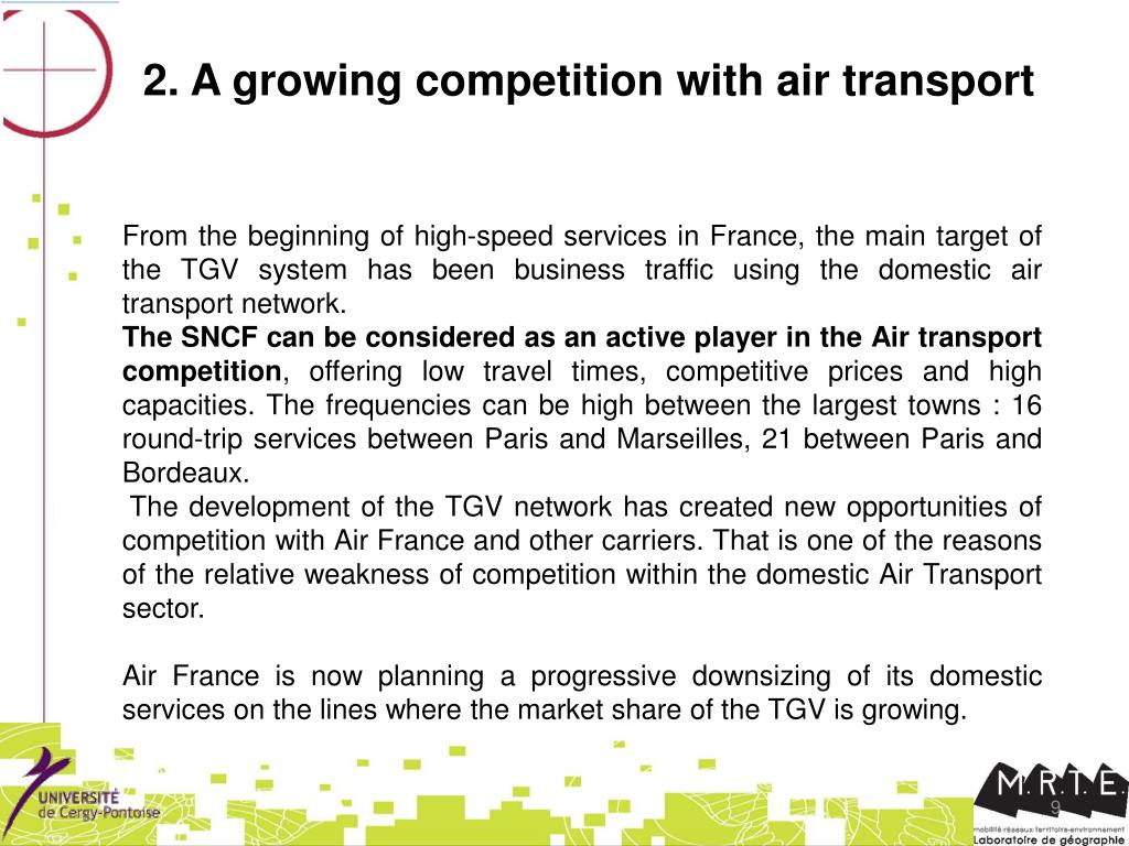 2. A growing competition with air transport