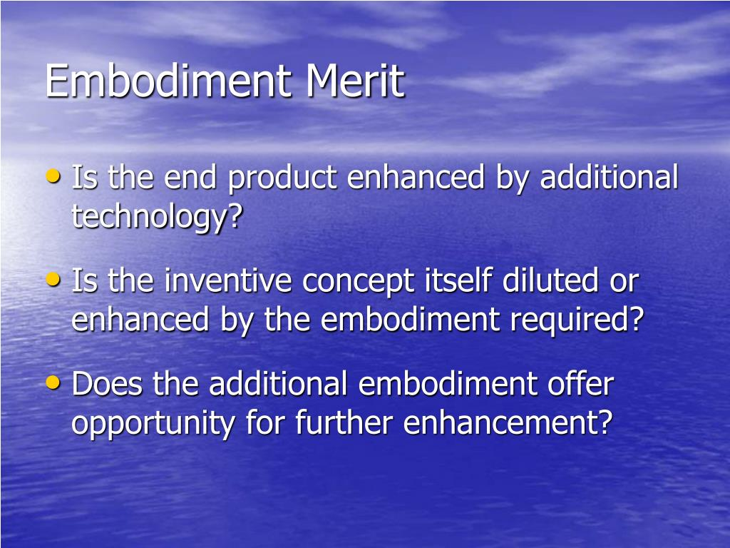 Embodiment Merit
