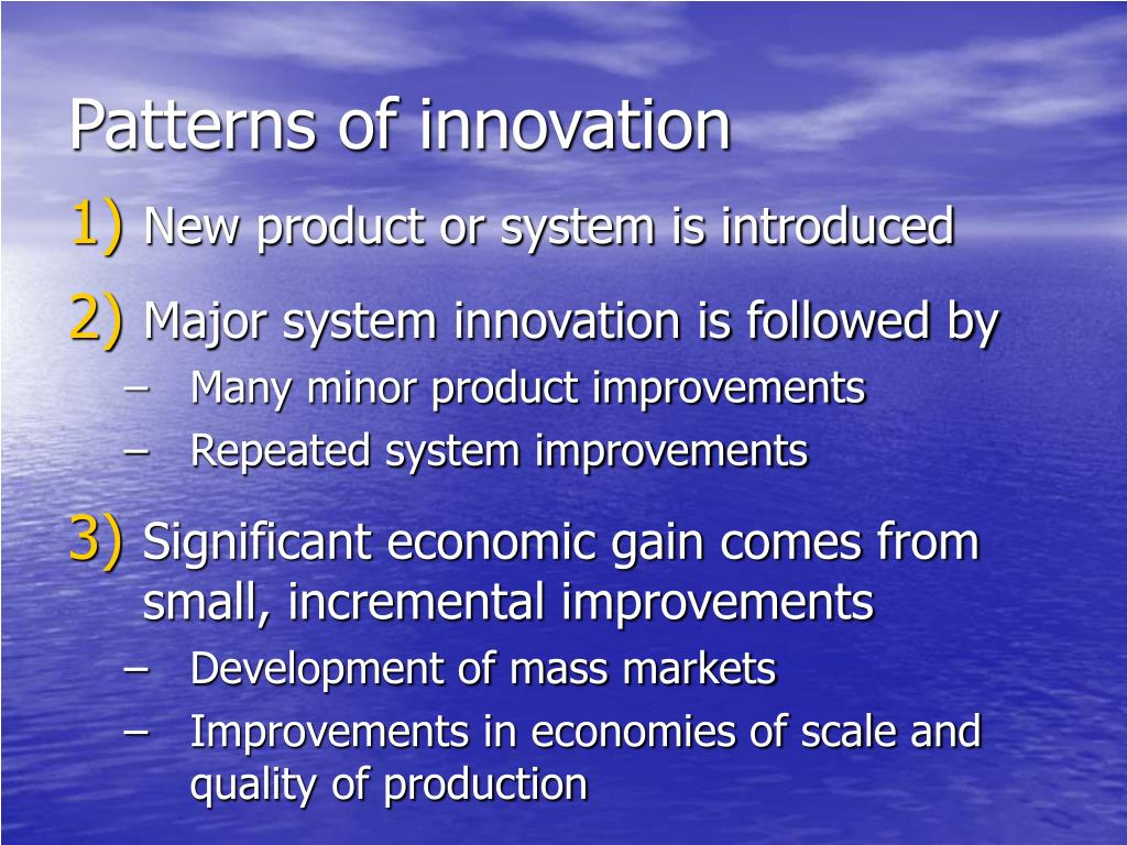 Patterns of innovation