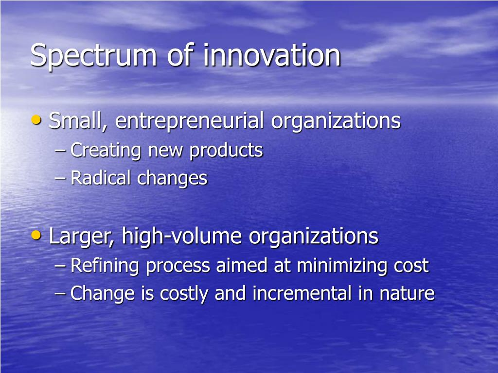Spectrum of innovation