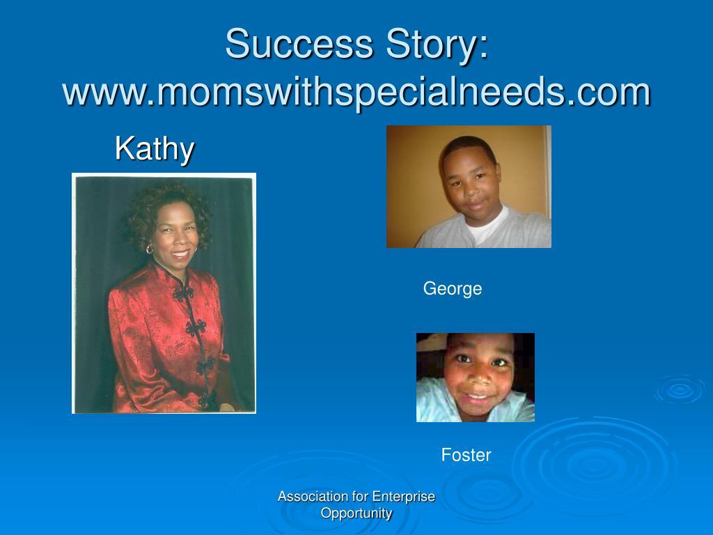 Success Story: www.momswithspecialneeds.com