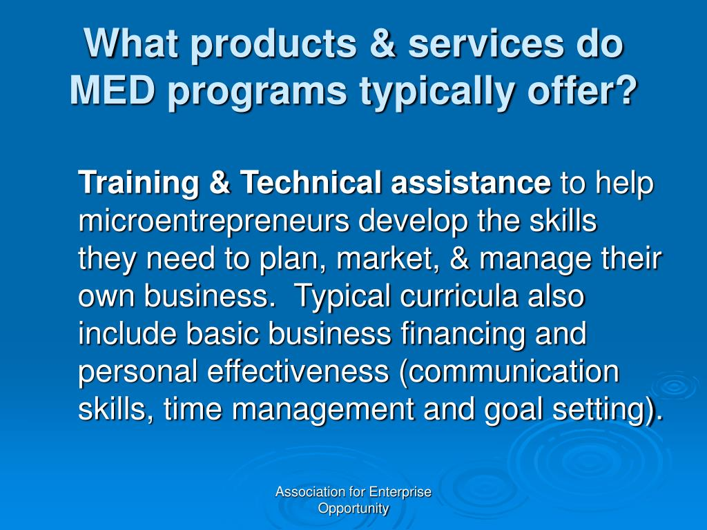 What products & services do MED programs typically offer?