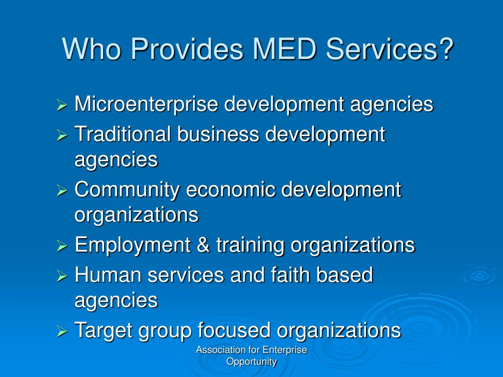 Who Provides MED Services?