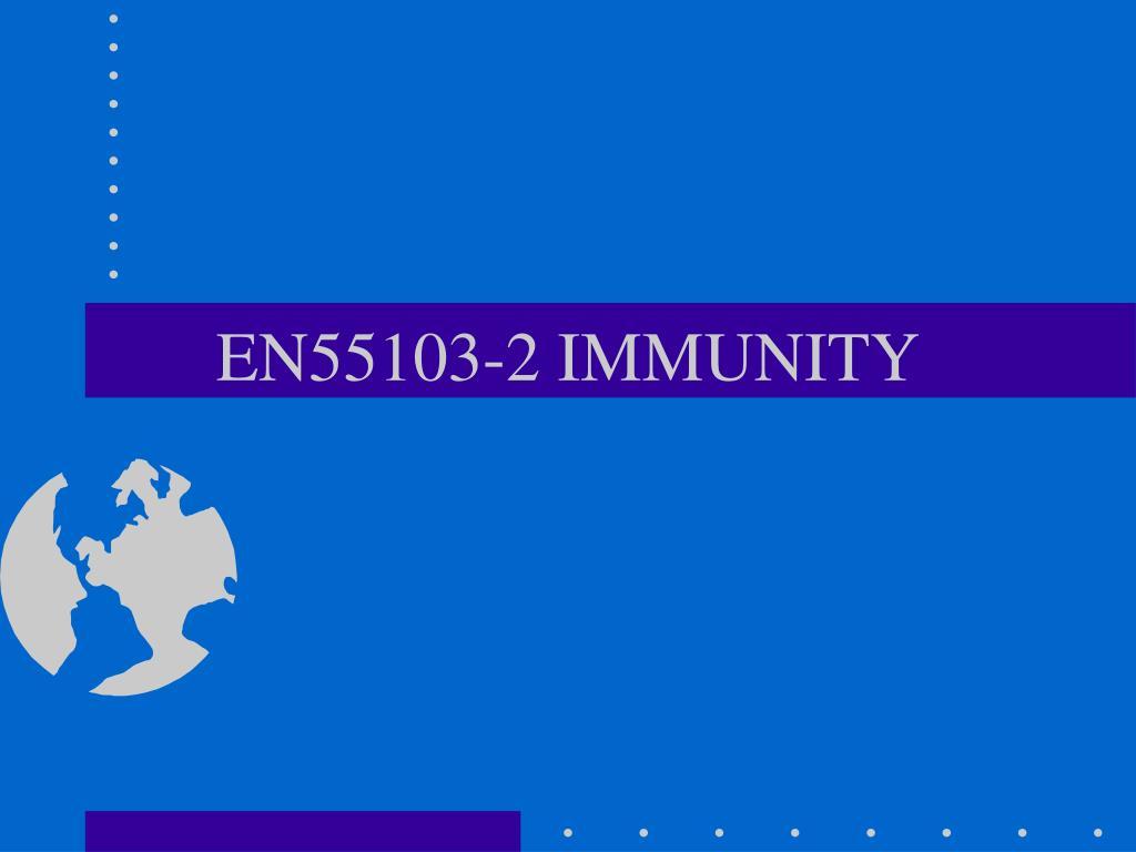 EN55103-2 IMMUNITY