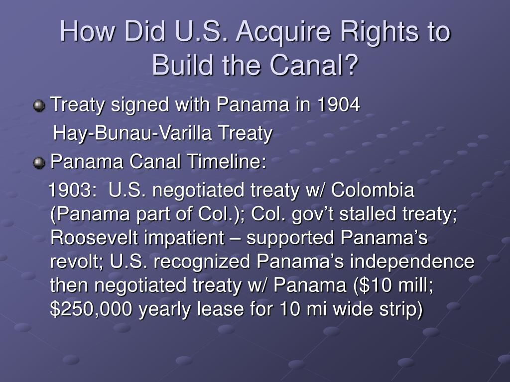 How Did U.S. Acquire Rights to Build the Canal?