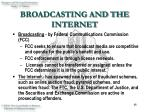 broadcasting and the internet