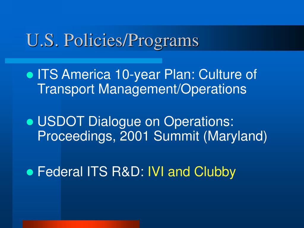 U.S. Policies/Programs