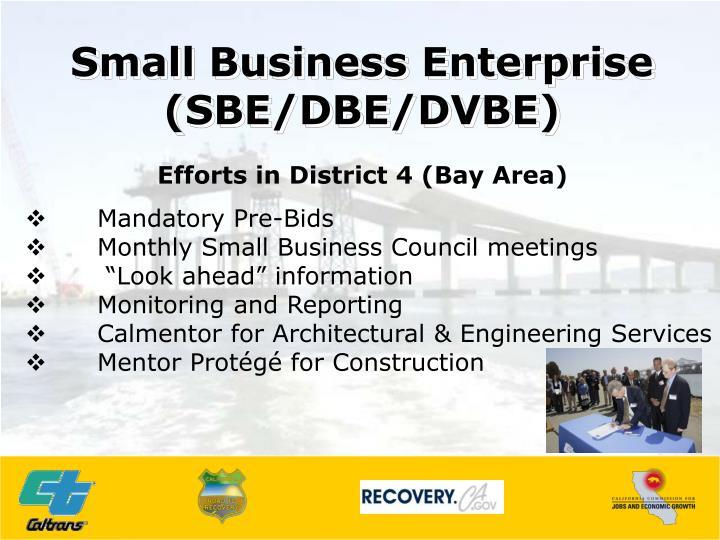 Small Business Enterprise (SBE/DBE/DVBE)