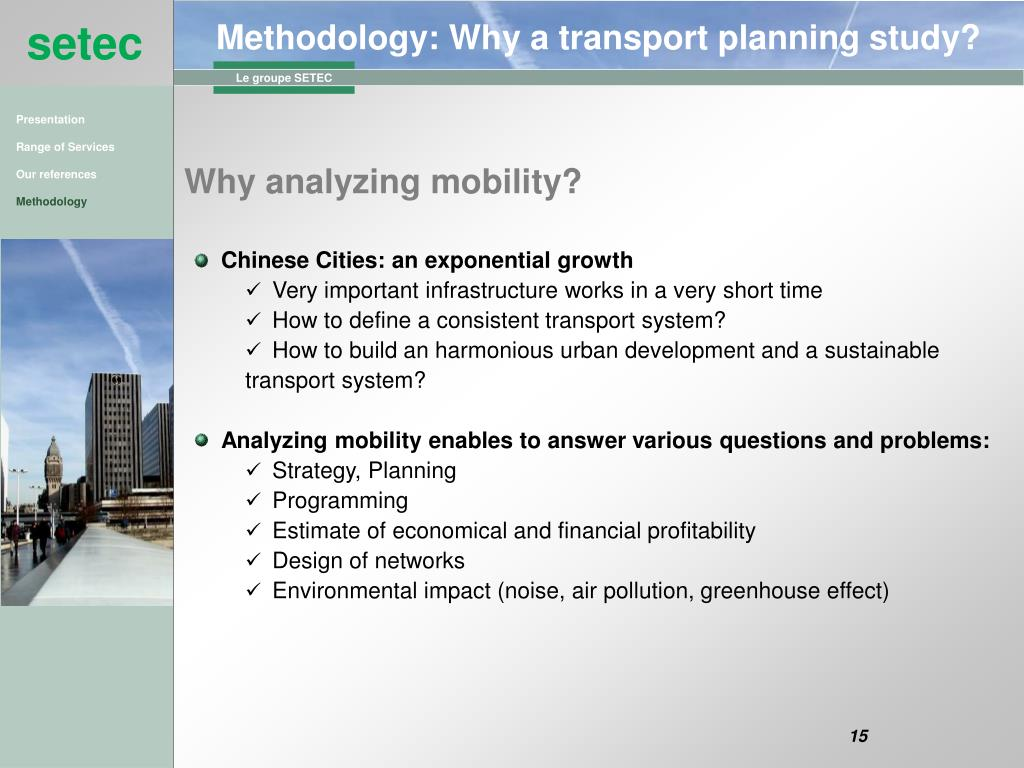 Methodology: Why a transport planning study?
