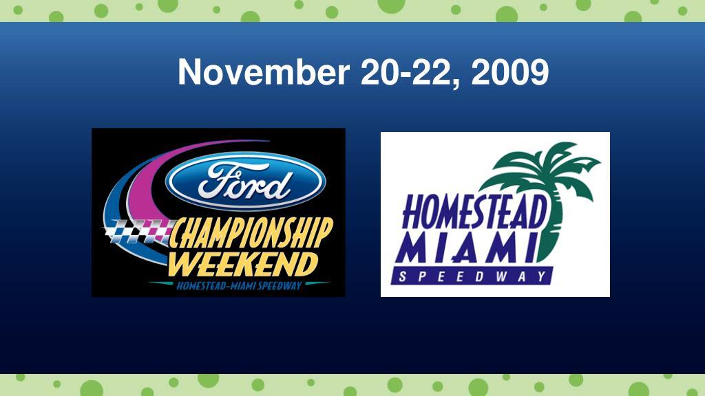 November 20-22, 2009